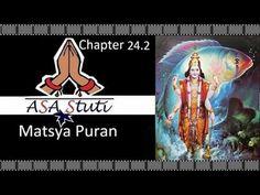 Matsya Puran Ch 24.2: नहुष पुत्रों के वर्णन प्रसंग में ययाति का वृतांत.