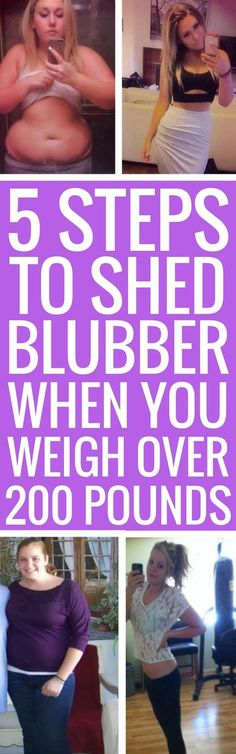 5 best steps to start losing weight when you weigh over 200 pounds.