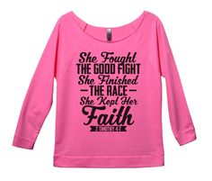 She Fought The Good Fight She Finished The Race she Kept Her Faith Womens 3/4 Long Sleeve Vintage Raw Edge Shirt