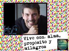 Vive con: alma, propósito y milagros (Con Laín García Calvo) - YouTube
