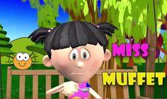 Little Miss Muffet | Animated Nursery Rhyme For Children | 3D Rhyme for kids   https://www.youtube.com/watch?v=oAPsNxd73kA