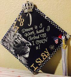 Self-designed 2017 graduation cap: I dream it I work hard I grunge 'til I own it. Beyoncé #TasselToppers