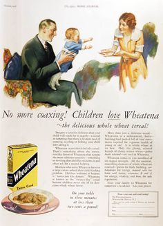 1926 Wheatena Cereal vintage ad. No more coaxing! Children love Wheatena - the delicious whole wheat cereal. On your table in three minutes at less than two cents a pound!