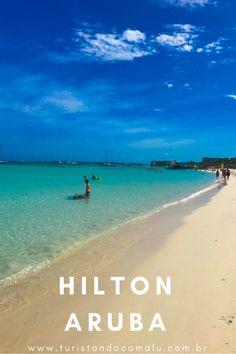 820e8a6547a8 Dica de hospedagem em Aruba. Hilton Hotel & Cassino em Palm Beach. Viagem De