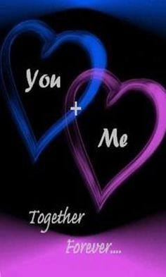 You and Me...Forever Together.