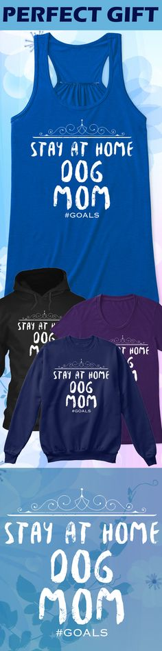Stay At Home Dog mom - Limited edition. Order 2 or more for friends/family & save on shipping! Makes a great gift!