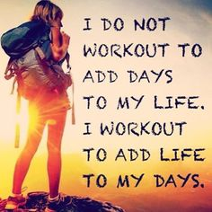Working out to add LIFE to my day.