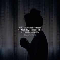 Maybe who listen without words, naybe say: It will be better, and you know that's true. Quotes Deep Feelings, Mood Quotes, Positive Quotes, Motivational Quotes, Life Quotes, Inspirational Quotes, Qoutes, True Feelings, Listening Quotes