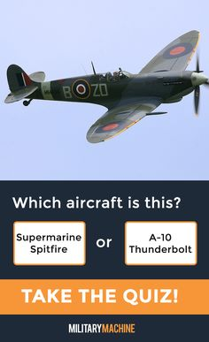Take our quiz and test your knowledge of different military aircraft! Is this a Supermarine Spitfire or a A-10 Thunderbolt? Maybe it's a P-51 Mustang... If you enjoy quizzes and trivia, this one will surely test you. It covers a variety of military aircraft from fighter jets and helicopters to transport planes and stealth bombers. Let's see what you've got! #military #spitfire #p51 #aviation #quiz #quizzes #trivia #militaryaviation #aircraft #ww2plane