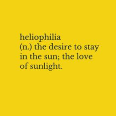 A beautiful word. Aesthetic Words, Aesthetic Themes, Yellow Words, Jandy Nelson, Yellow Quotes, Yellow Painting, Shades Of Yellow, You Are My Sunshine, Happy Colors