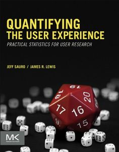 Quantifying the User Experience: Practical Statistics for User Research by Jeff Sauro http://www.amazon.co.uk/dp/B007NJP8TE/ref=cm_sw_r_pi_dp_ppVUwb1CQTZCF