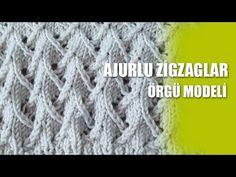 AJURLU ZİGZAGLAR Örgü Modeli - Ajurlu Örgü Modelleri - YouTube