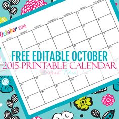 Great for menu planning, homeschooling, blogging, and organizing your life. Get your Free Blank Online Editable Calendar October 2015 here!