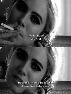 Sienna Miller playing Edie Sedgwick in Factory Girl (Andy Warhol film) Yup, thats true. Favorite Movie Quotes, Famous Movie Quotes, Film Quotes, Favorite Things, Movies Showing, Movies And Tv Shows, Andy Warhol Films, Psycho Quotes, Psycho Girl