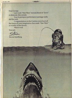 In 1977 Steven Spielberg took out an ad i Variety congratulating George Lucas and his film Star Wars when it overtook Jaws at the box office. This became a tradition between the two directors as… Titanic, Star Wars Art, Star Trek, Letters Of Note, Jaws Movie, Jaws Film, All Pop, George Lucas, Steven Spielberg