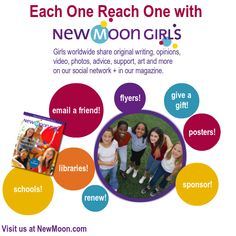Hi Everyone! We need your help so we can keep supporting girls worldwide with our magazine and safe social network! We only need 30 new/renew memberships a day to make it. With our thousands of members and friends, we can do it easily. You just need to get ONE friend to join or give ONE gift. Go to http://www.newmoon.com/topic/?id=31 for more information and ideas!