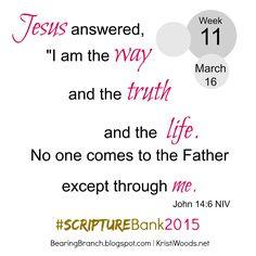 Bearing Branch: #ScriptureBank2015, Week 11