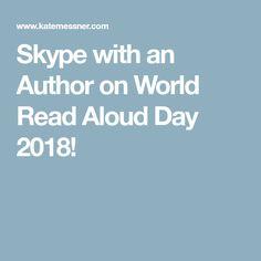 Skype with an Author on World Read Aloud Day 2018!