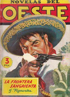 La frontera sangrienta. Ed. Cliper, 1943 (Col. Novelas del Oeste ; 15)