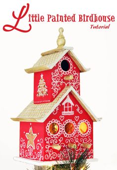 Paint a birdhouse tree topper for your Christmas Tree - first project in 30 days of Tres Frugal DIY Christmas Gifts!