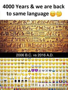 4000 Years. Actually, there are symbols that look like emojis.