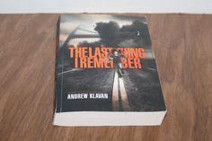 The Last Thing I Remember by Andrew Klavan Book One of the Homelanders PB 2009