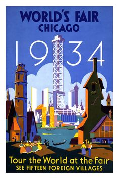printables, classic posters, free download, graphic design, retro prints, vintage, vintage posters, advertising, travel, travel posters, World's Fair Chicago 1934, Tour the World at the Fair - Vintage Advertising Poster