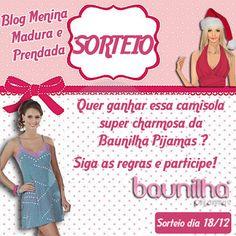 #O Blog Menina Madura e Prendada em Parceria c/ a Baunilha Pijamas, sortearão uma linda camisola.