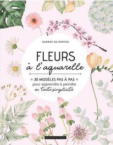 Fleurs à l'aquarelle - Harriet de Winton