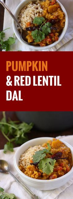 Savory Indian-spiced red lentils are simmered with chunks of juicy pumpkin in this cozy pumpkin dal.
