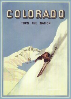 Colorado Tops The Nation Vintage Poster Art Print Winter Sports Skiing