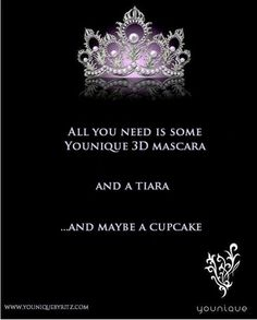 Always wear your invisible crown - and your Younique 3D Mascara! A cupcake is always good, too! #cupcake #younique #mascara