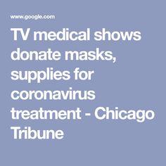 TV medical shows donate masks, supplies for coronavirus treatment - Chicago Tribune Nbc Series, Chicago Med, Memorial Hospital, Chicago Tribune, Trauma, Masks, Medical, Tv, Medicine