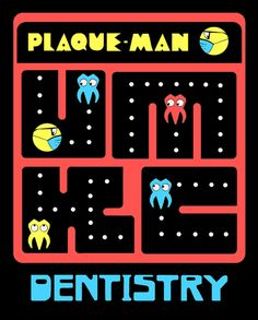 FUNNY FRIDAY: I know you all have heard of Pac-Man, but in the dental field, we like to play Plaque-Man! Humor Dental, Dentist Jokes, Dental Hygiene School, Dental Life, Dental Art, Dental Assistant, Dental Hygienist, Dental Health, Teeth Dentist