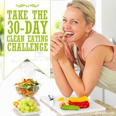 Can you eat clean for 30 whole days?  Take the 30-Day Clean Eating Challenge!  #cleaneating #30days #challenge