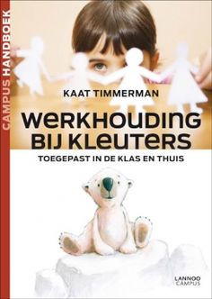 Werkhouding bij kleuters | Uitgeverij Lannoo