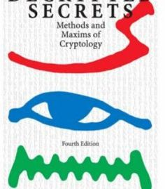 Decrypted Secrets: Methods And Maxims Of Cryptology 4th Edition PDF