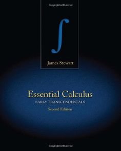 Essential Calculus: Early Transcendentals - http://www.darrenblogs.com/2016/08/essential-calculus-early-transcendentals/