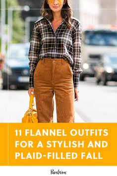 Here, 11 stylish women show off their best flannel outfits, so you can have your most stylish, plaid-filled fall yet. #style #outfits #flannel Flannel Outfits, Flannel Shirt, Denim Cutoffs, Printed Pants, Colored Jeans, Autumn Fashion, Plaid, Stylish, Outfit Ideas