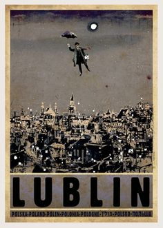 Lublin Check also other posters from PLAKAT-POLSKA series Original Polish poster designer: Ryszard Kaja year: 2013 size: Vintage Travel Posters, Vintage Ads, Polish Posters, Poster City, Retro Poster, Kunst Poster, Graphic Art, Graphic Design, Historical Images