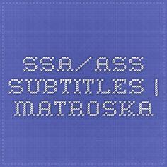 SSA/ASS Subtitles | Matroska