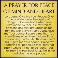 Prayer for Peace of Mind & Heart
