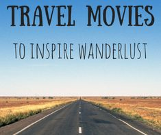 The best travel movies of all time as chosen by 51 travel bloggers. This ultimate list of the best movies about travel is sure to inspire wanderlust.