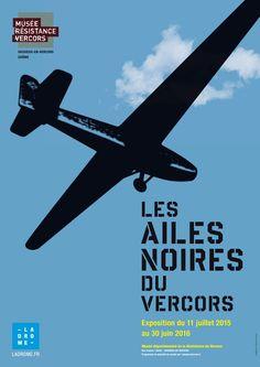 """Affiche de l'exposition """"Les ailes noires du Vercors"""" 40 x 60 cm  Conservation départementale du patrimoine de la Drôme  Graphiste : Olivier Umecker"""