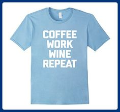 Mens Coffee, Work, Wine, Repeat T-Shirt funny saying sarcastic 2XL Baby Blue - Food and drink shirts (*Amazon Partner-Link)
