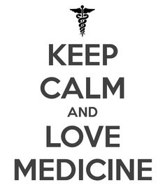 Keep calm and love medicine #stgeorgesuniversity #medschool