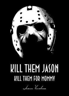 Jason Voorhees poster by from collection. By buying 1 Displate, you plant 1 tree. Horror Movie Quotes, Horror Movie Characters, Horror Films, Horror Art, Friday The 13th Quotes, Ghost Faces, Horror Show, Jason Voorhees, Michael Myers