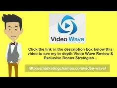 (Video Wave Review) See honest review of VideoWave, learn how it works & discover unique Video Wave BONUS strategies: ...