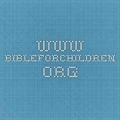 www.bibleforchildren.org