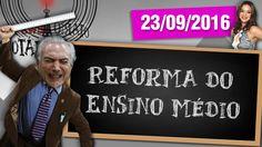 Reforma do Ensino Médio, Tralhas de Lula, Yahoo Hackeado e Marquezine no...
